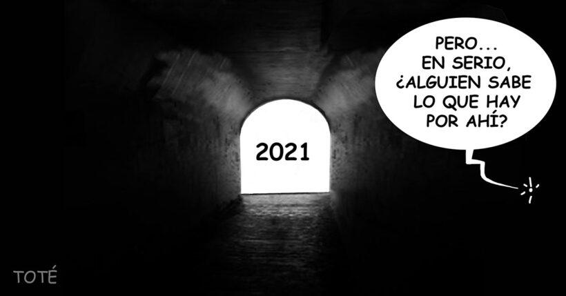 El largo tunel hacia 2021
